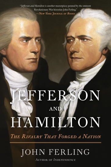 Jefferson and Hamilton - The Rivalry That Forged a Nation - cover