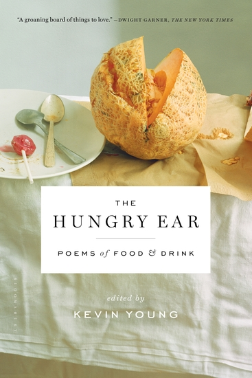 The Hungry Ear - Poems of Food and Drink - cover