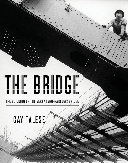 The Bridge - The Building of the Verrazano-Narrows Bridge - cover