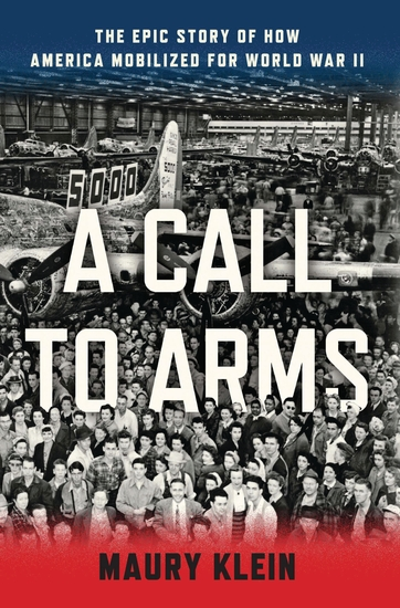A Call to Arms - Mobilizing America for World War II - cover