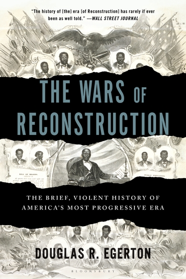 The Wars of Reconstruction - The Brief Violent History of America's Most Progressive Era - cover