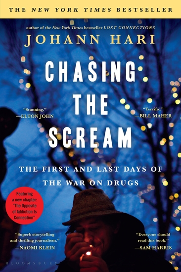 Chasing the Scream - The First and Last Days of the War on Drugs - cover