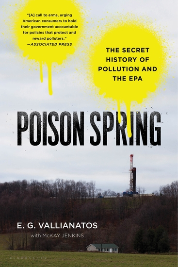 Poison Spring - The Secret History of Pollution and the EPA - cover
