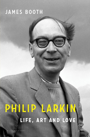 Philip Larkin - Life Art and Love - cover
