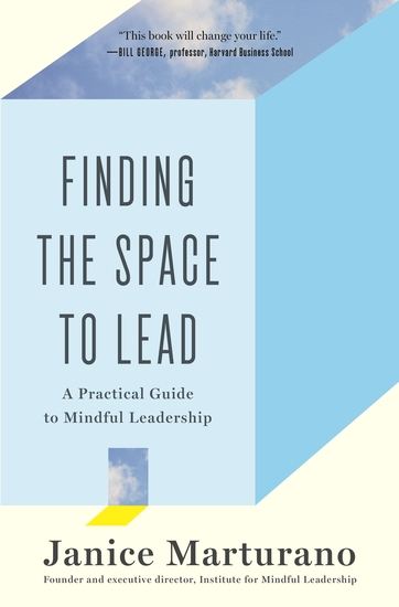 Finding the Space to Lead - A Practical Guide to Mindful Leadership - cover