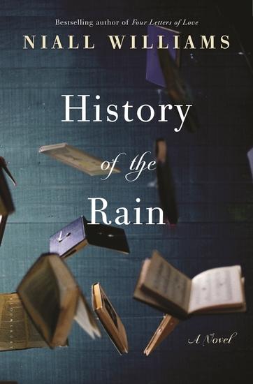 History of the Rain - A Novel - cover