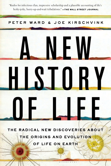 A New History of Life - The Radical New Discoveries about the Origins and Evolution of Life on Earth - cover