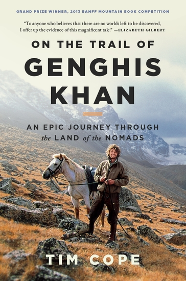 On the Trail of Genghis Khan - An Epic Journey Through the Land of the Nomads - cover