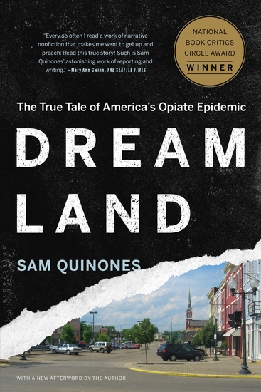 Dreamland - The True Tale of America's Opiate Epidemic - cover