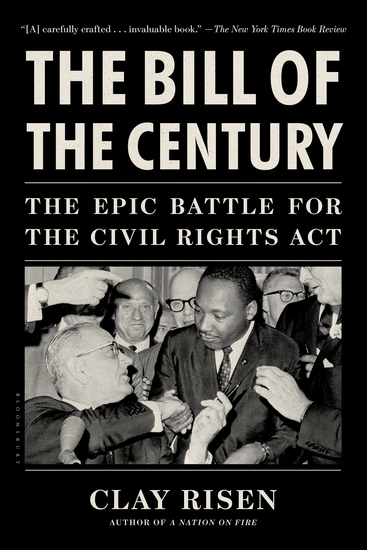 The Bill of the Century - The Epic Battle for the Civil Rights Act - cover