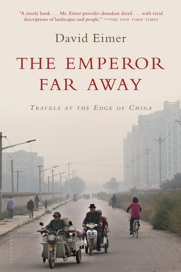 The Emperor Far Away - Travels at the Edge of China - cover