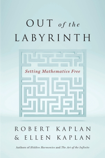 Out of the Labyrinth - Setting Mathematics Free - cover