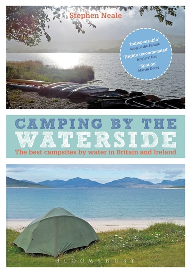 Camping by the Waterside - The Best Campsites by Water in Britain and Ireland - cover