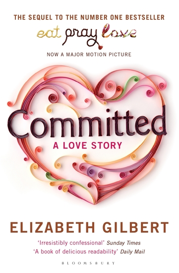 Committed - A Sceptic Makes Peace With Marriage - cover