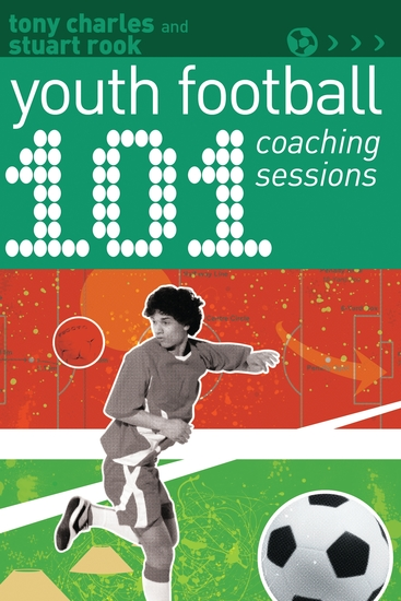 101 Youth Football Coaching Sessions - cover