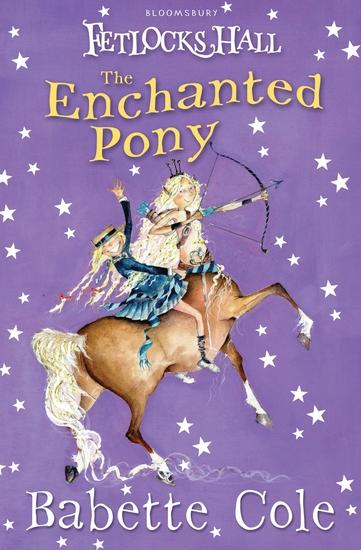 Fetlocks Hall 4: The Enchanted Pony - cover