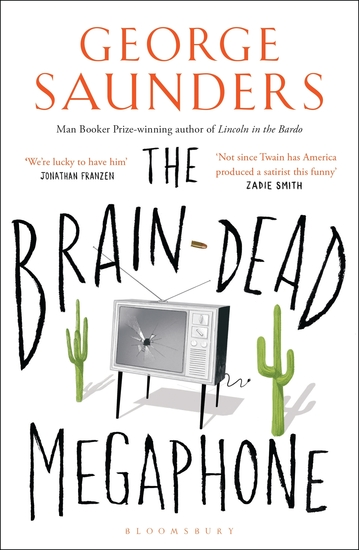 the negative effects of media in the brain dead megaphone by george saunders The braindead megaphone by george saunders the media mess the message george saunders unleashes gentle satire on you can read an analysis of the braindead megaphone by george saunders more book reviews or buy the brain-dead megaphone by george saunders at an analysis of biff character in the play death of a salesman by.