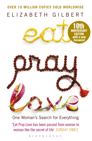 Eat Pray Love - One Woman's Search for Everything - cover