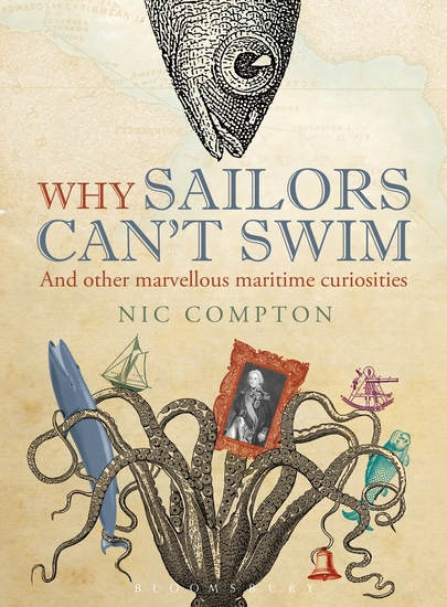 Why Sailors Can't Swim and Other Marvellous Maritime Curiosities - cover