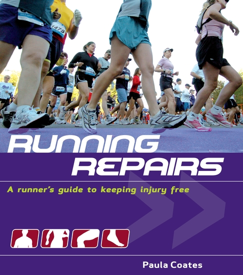 Running Repairs - A Runner's Guide to Keeping Injury Free - cover