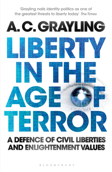 Liberty in the Age of Terror - A Defence of Civil Liberties and Enlightenment Values - cover