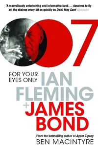 For Your Eyes Only - Ian Fleming and James Bond