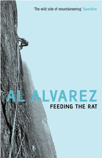 Feeding The Rat - A Climber's Life on the Edge - cover