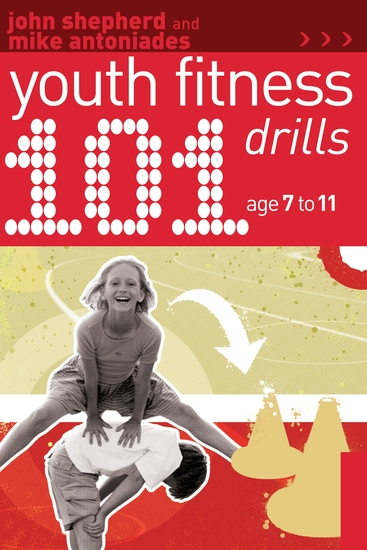 101 Youth Fitness Drills Age 7-11 - cover