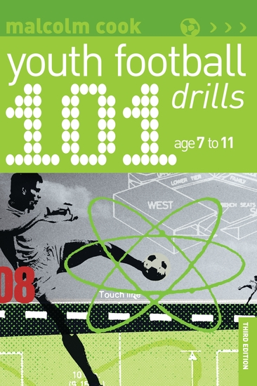 101 Youth Football Drills - Age 7 to 11 - cover