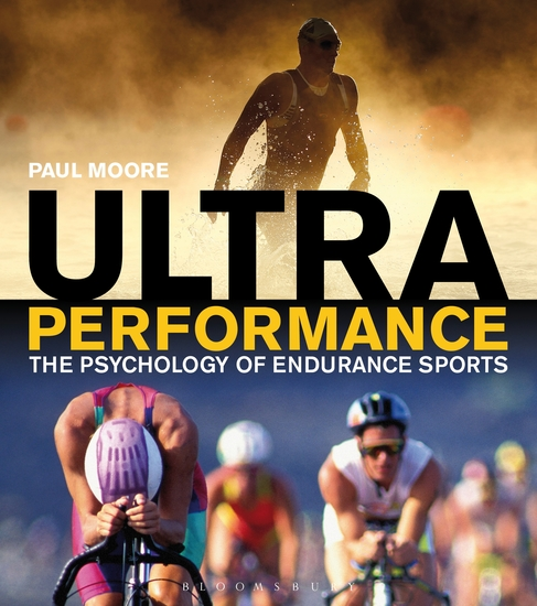 Ultra Performance - The Psychology of Endurance Sports - cover