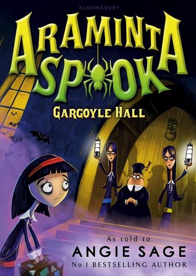 Araminta Spook: Gargoyle Hall - cover