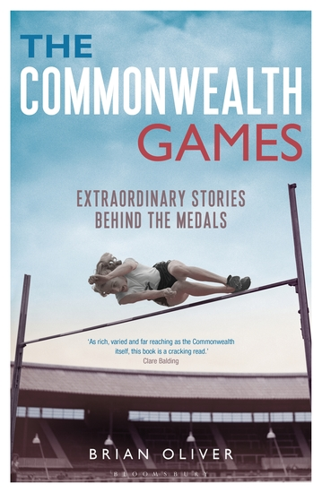 The Commonwealth Games - Extraordinary Stories behind the Medals - cover