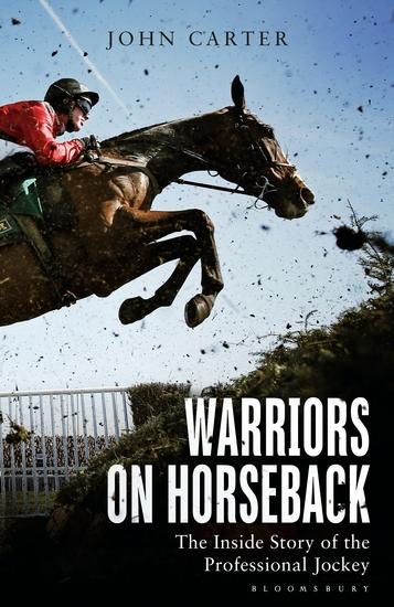 Warriors on Horseback - The Inside Story of the Professional Jockey - cover