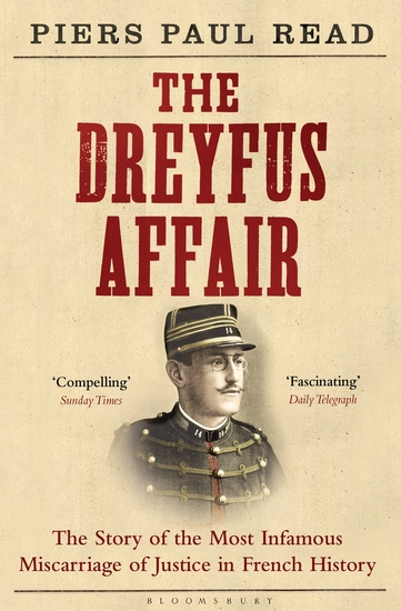 The Dreyfus Affair - The Story of the Most Infamous Miscarriage of Justice in French History - cover