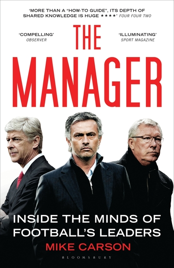 The Manager - Inside the Minds of Football's Leaders - cover