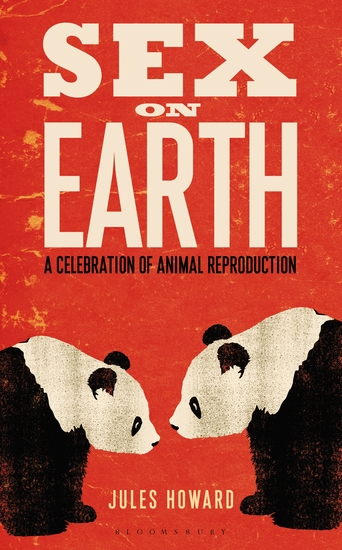 Sex on Earth - A Journey Through Nature's Most Intimate Moments - cover