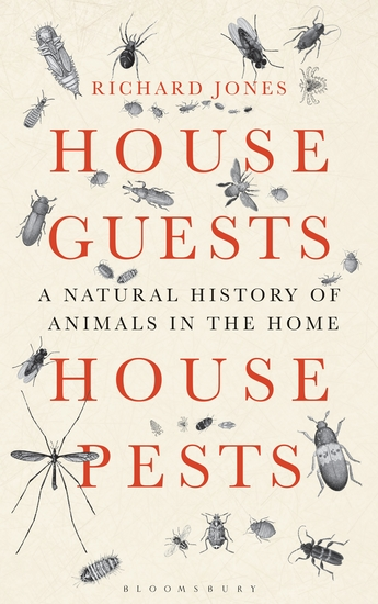 House Guests House Pests - A Natural History of Animals in the Home - cover