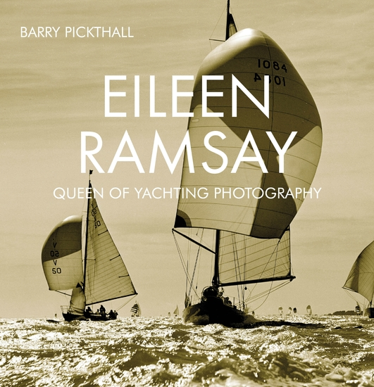 Eileen Ramsay - Queen of Yachting Photography - cover