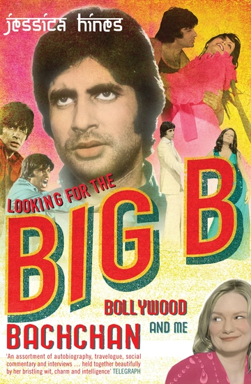Looking for the Big B - Bollywood Bachchan and Me - cover