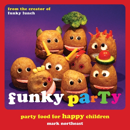 Funky Party - Party Food for Happy Children - cover