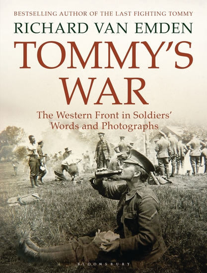 Tommy's War - The Western Front in Soldiers' Words and Photographs - cover