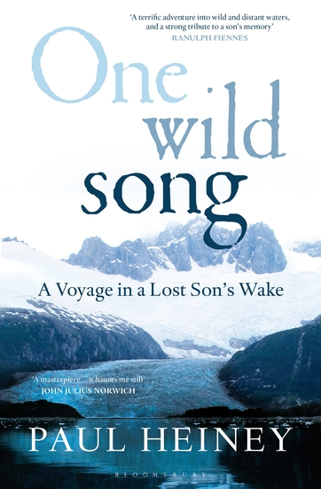 One Wild Song - A Voyage in a Lost Son's Wake - cover