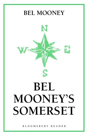 Bel Mooney's Somerset - cover