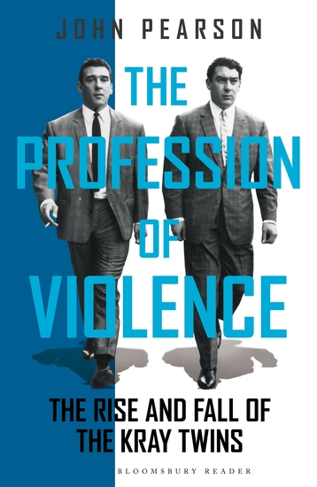 The Profession of Violence - The Rise and Fall of the Kray Twins - cover