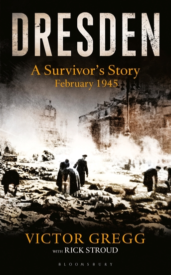 Dresden - A Survivor's Story February 1945 - cover
