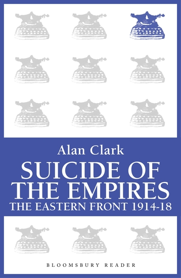 Suicide of the Empires - The Eastern Front 1914-18 - cover
