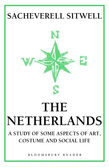 The Netherlands - A Study of Some Aspects of Art Costume and Social Life - cover