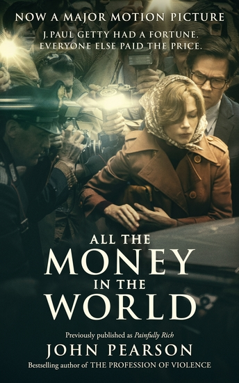 All the Money in the World - previously published as Painfully Rich - cover