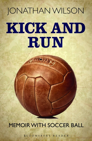 Kick and Run - Memoir with Soccer Ball - cover