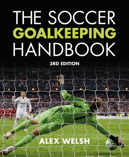 The Soccer Goalkeeping Handbook 3rd Edition - cover